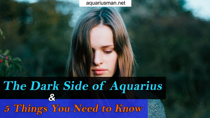 The Dark Side of Aquarius and 5 Things You Need to Know